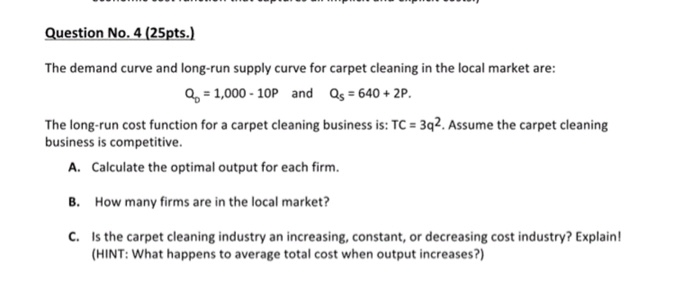 Solved Question No 4 25pts The Demand Curve And Long R