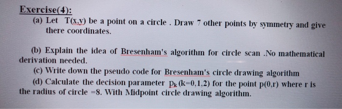 Solved: Exercise(4): (a) Let Ta y) Be A Point On A Circle