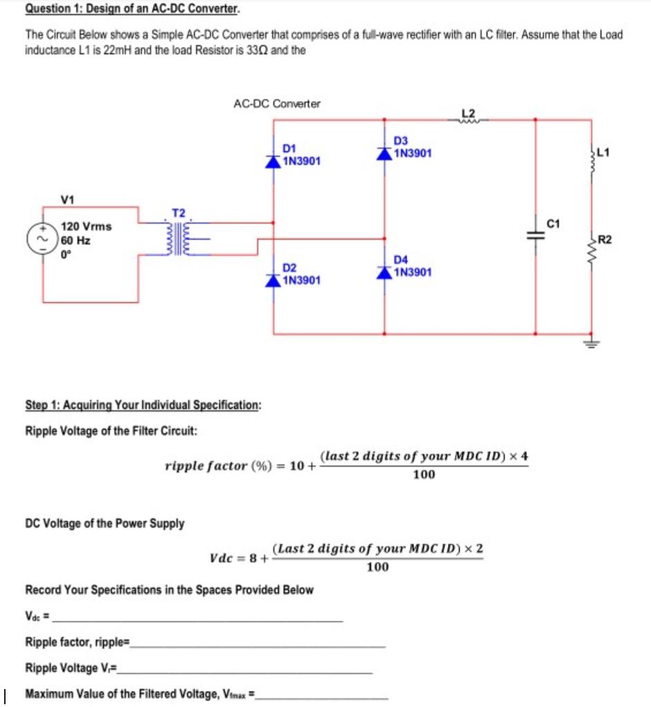 Question 1 Design Of An Ac Dc Converter The Cirou Simple Power Supply Circuit Cirouit Below Shows A