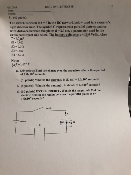 Solved: TEST 3 SP 4 PHYSICS 4B 4/11/2014 Name Section 3
