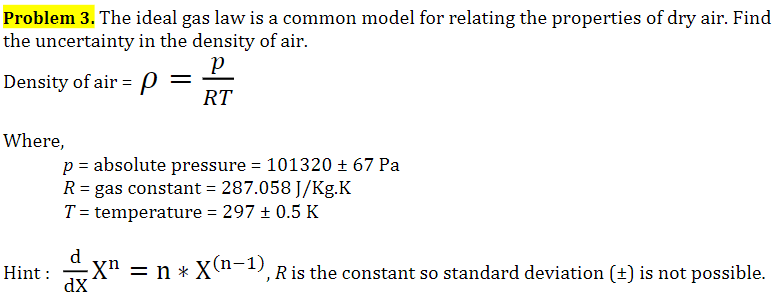 Solved: Problem 3. The Ideal Gas Law Is A Common Model For ...