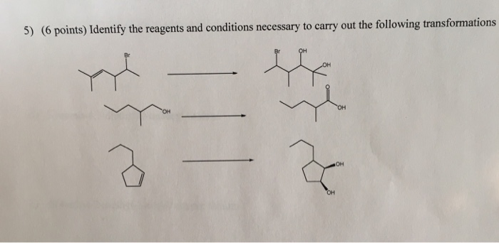 Solved: Organic Chemistry II - Identify The Reagents And C