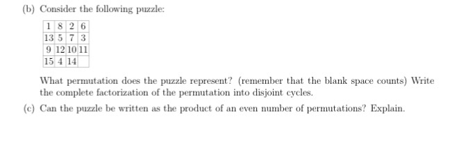 Solved: (b) Consider The Following Puzzle: 18 2 6 135 73 9