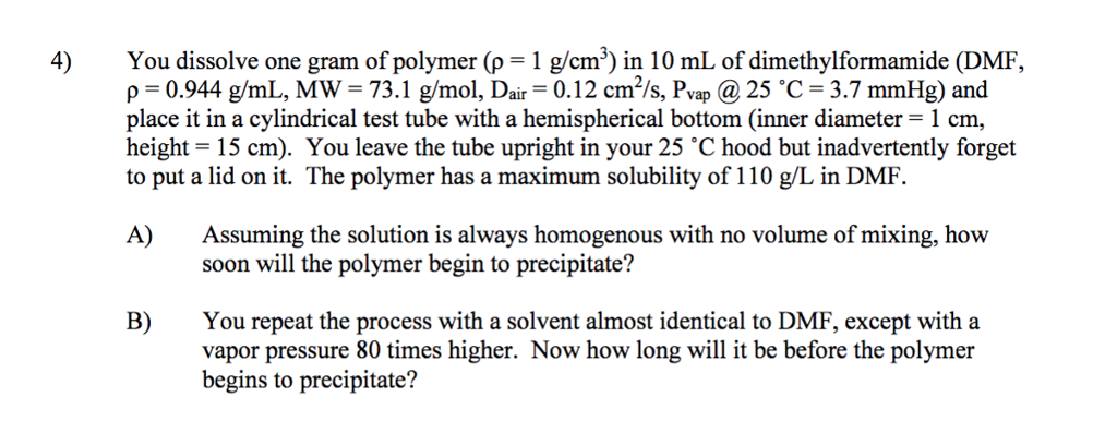 4 You Dissolve One Gram Of Polymer P 1 G Cm In