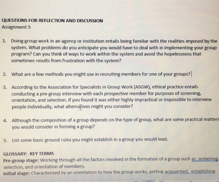 QUESTIONS FOR REFLECTION AND DISCUSSION Assignment 5 1. Doing Group Work In  An Agency Or