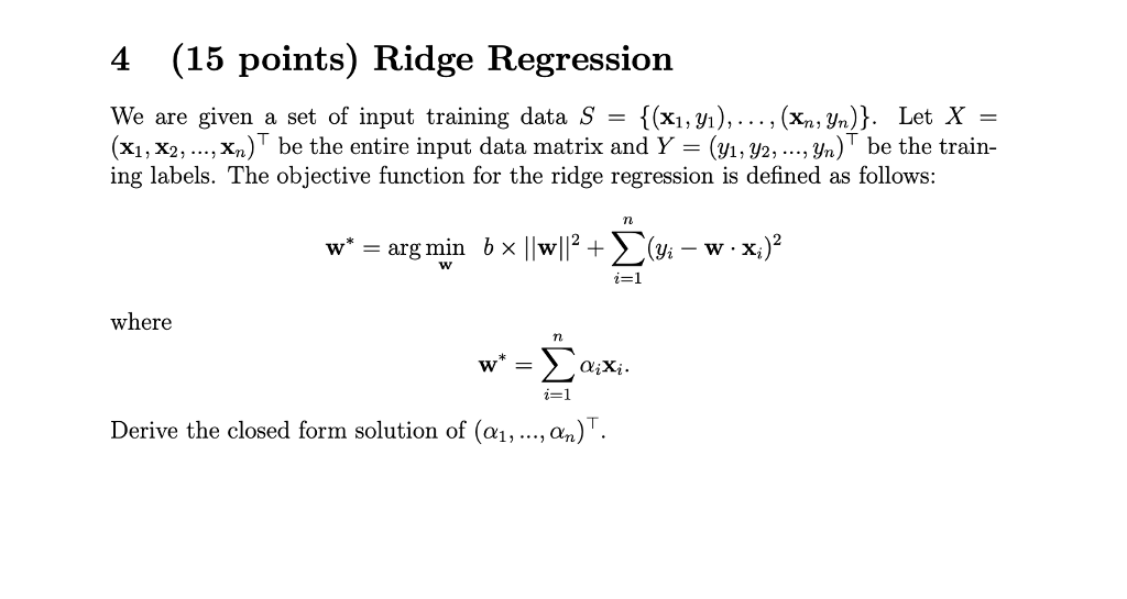 4 (15 Points) Ridge Regression We Are Given A Set