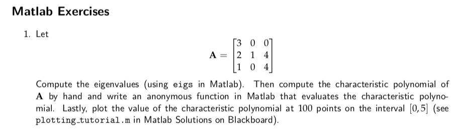 Solved: Solve With Matlab Code  Let A =[3 0 0