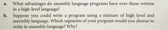Solved: What Advantages Do Assembly Language Programs Have