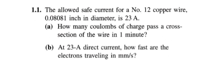 Solved: 1.1. The Allowed Safe Current For A No. 12 Copper ...