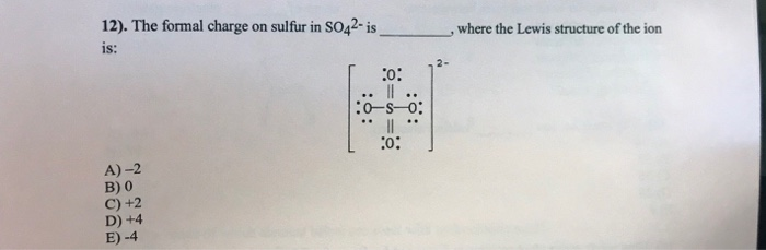Solved  He Formal Charge On Sulfur In So42