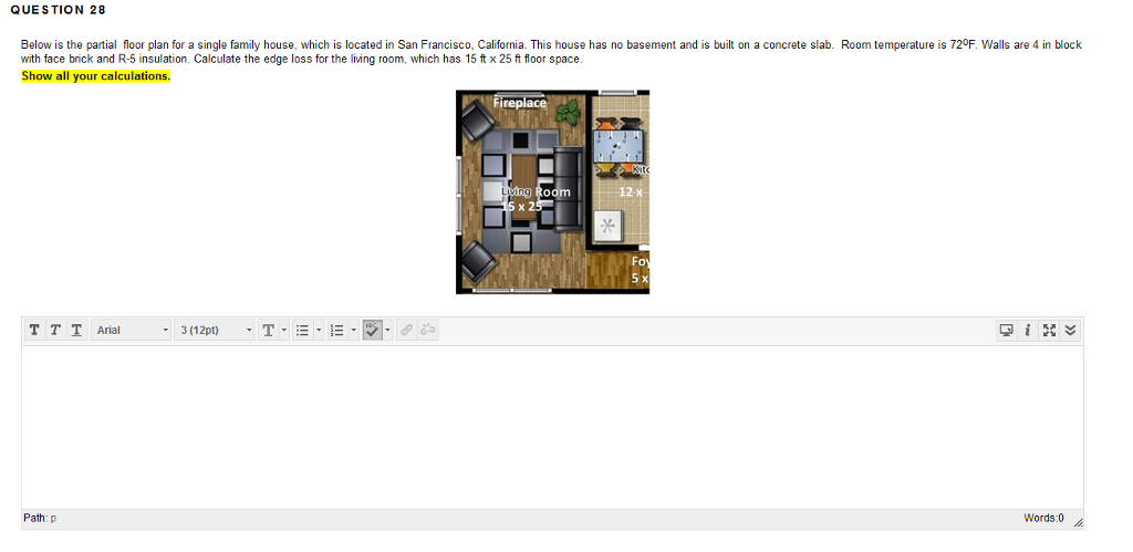Solved Question 28 Below Is The Partial Floor Plan For A
