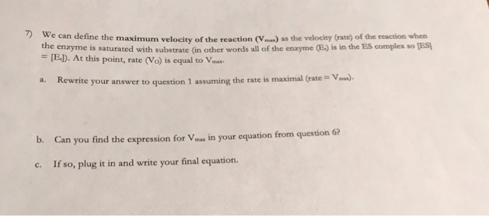 7 We Can Define The Maximum Velocity Of Reaction V As