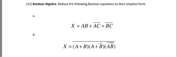 simplest form in algebra  Solved: (17) Boolean Algebra. Reduce The Following Boolean ...
