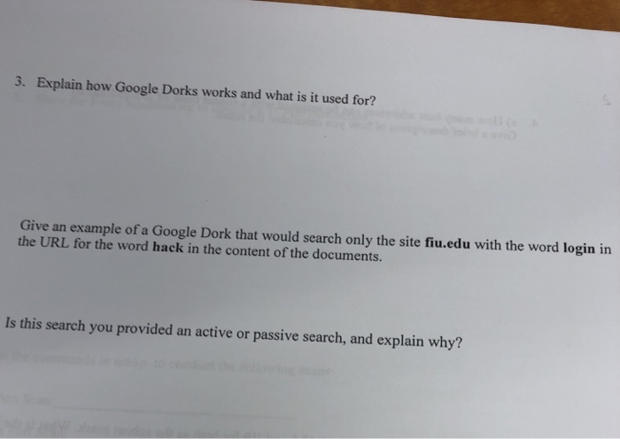 Solved: 3  Explain How Google Dorks Works And What Is It U