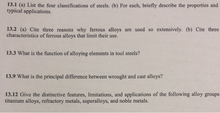 Solved: 13 1 (a) List The Four Classifications Of Steels