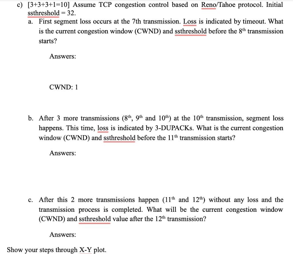 Solved: C) 3+3+3+1-10] Assume TCP Congestion Control Based