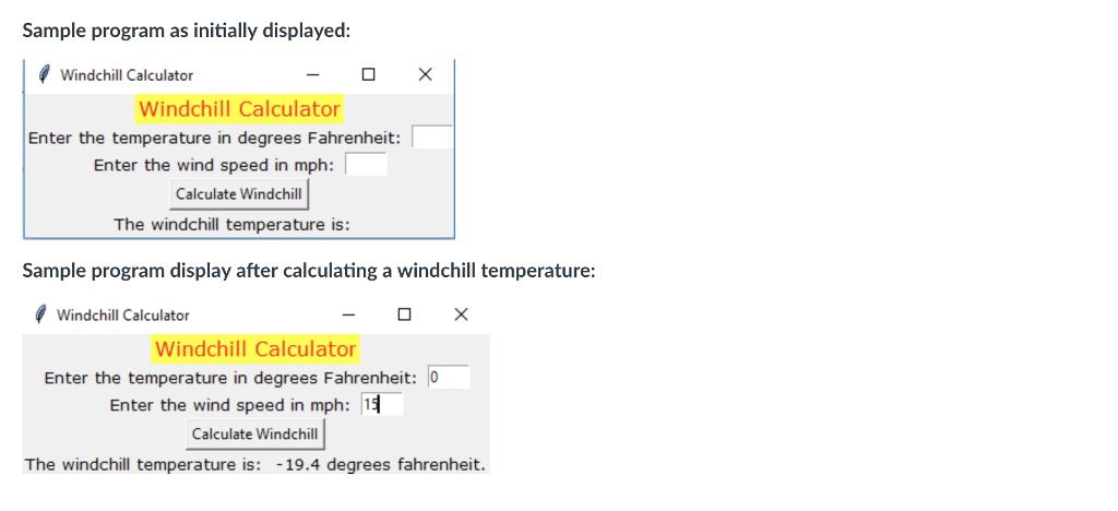 Solved: Windchill Calculator GUI Using Tkinter In PYTHON T