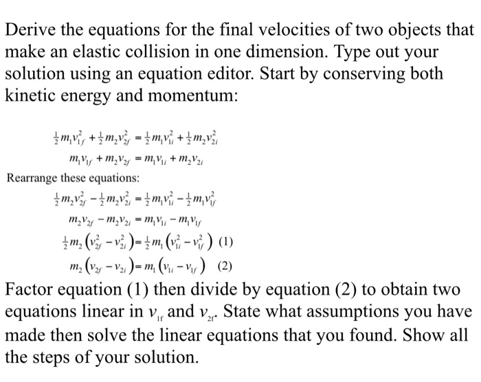 Solved Derive The Equations For The Final Velocities Of T