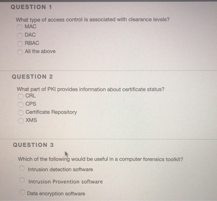 Solved: QUESTION 1 What Type Of Access Control Is Associat