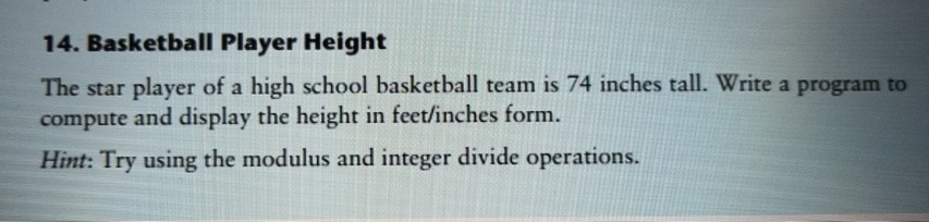 Solved 14 Basketball Player Height The Star Player Of A