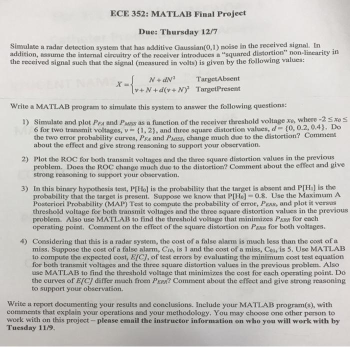 ECE 352: MATLAB Final Project Due: Thursday 12/7 S    | Chegg com