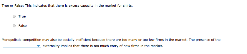 True Or False This Indicates That There Is Excess Capacity In The Market For Shirts