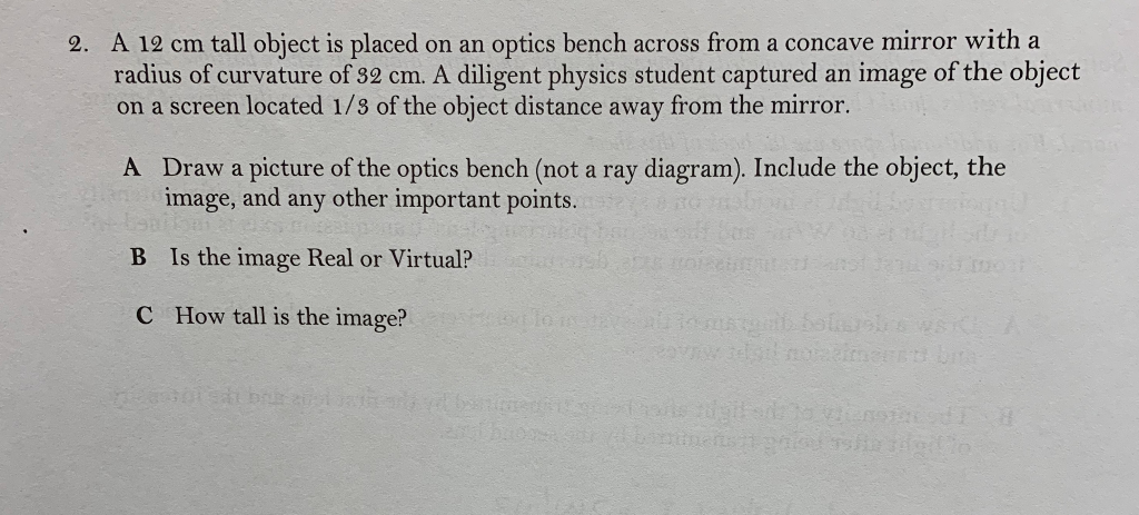 Solved: A 12 Cm Tall Object Is Placed On An Optics Bench A