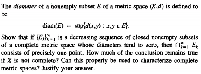 Solved The Diameter Of A Nonempty Subset E Of A Metric Sp
