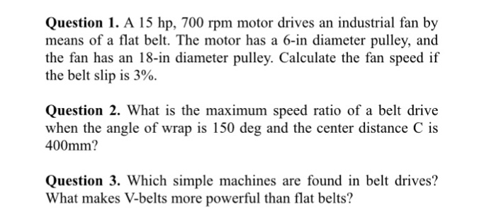Solved: Question 1  A 15 Hp, 700 Rpm Motor Drives An Indus