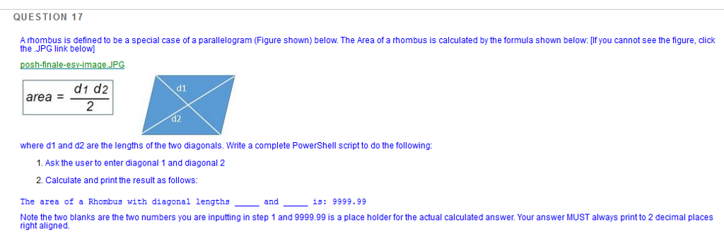 Solved: QUESTION 17 A Rhombus Is Defined To Be A Special C