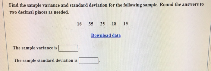 Solved Find The Sample Variance And Standard Deviation Fo
