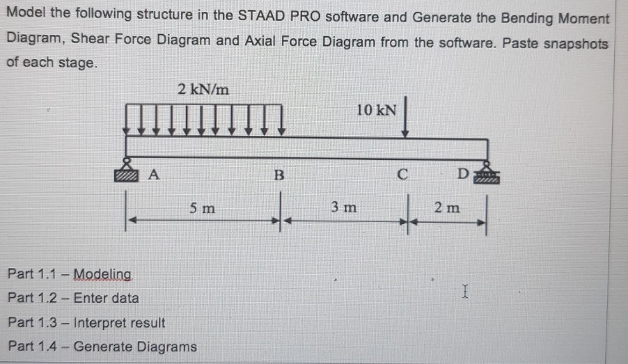 Magnificent Solved Model The Following Structure In The Staad Pro Sof Wiring 101 Archstreekradiomeanderfmnl