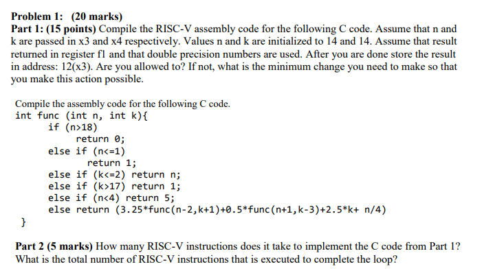 Solved: Problem 1: (20 Marks) Part 1: (15 Points) Compile