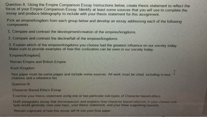 using the empire comparison essay instructions bel  cheggcom question a using the empire comparison essay instructions below create thesis  statement to reflect