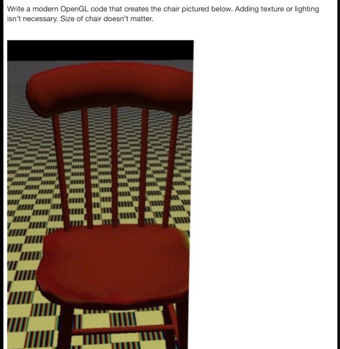 Write A Modern Opengl Code That Creates The Chair