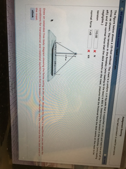 the figure below shows a 25-foot sailboat  the mast is