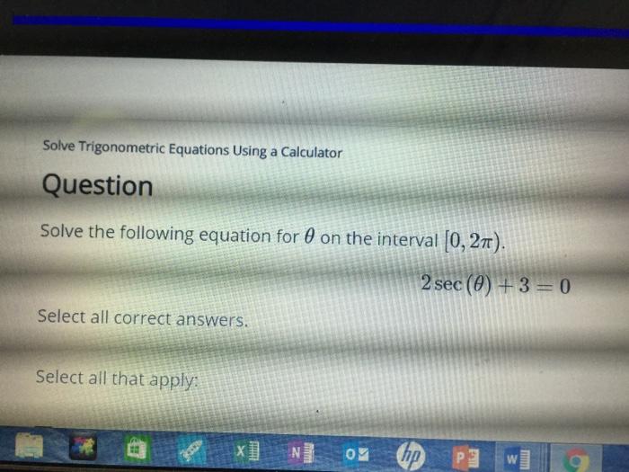 Solved: Solve Trigonometric Equations Using A Calculator Q ...