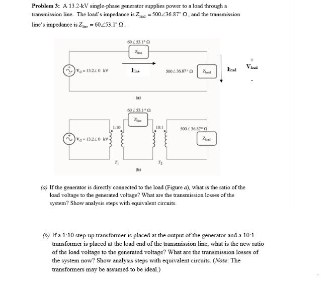 Solved: Problem 3: A 13 2-kV Single-phase Generator Suppli