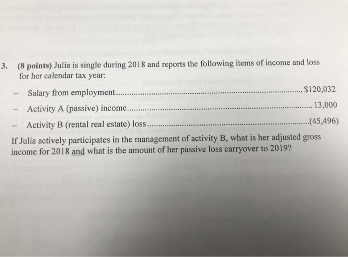 8 points julia is single during 2018 and reports the following items of income