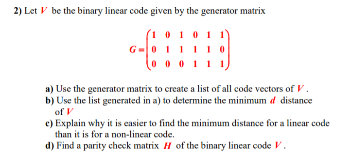 2) Let V Be The Binary Linear Code Given By The Ge... | Chegg.com