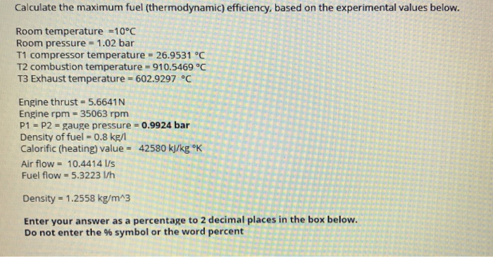 Solved: Calculate The Maximum Fuel (thermodynamic) Efficie