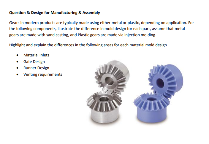 Solved: Question 3: Design For Manufacturing & Assembly Ge