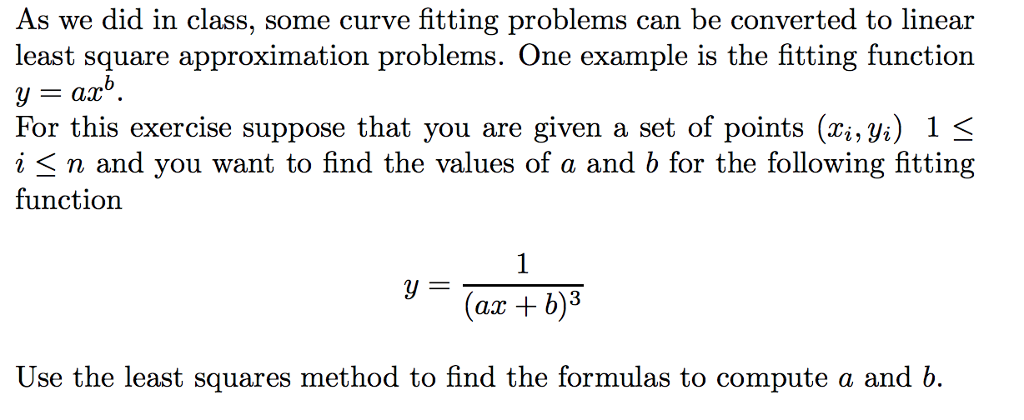 Solved: As We Did In Class, Some Curve Fitting Problems Ca