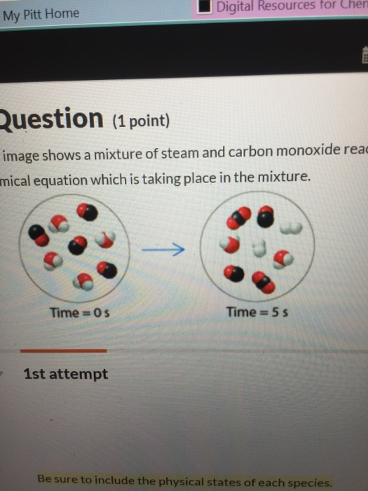 Solved This Image Shows A Mixture Of Steam And Carbon Mon