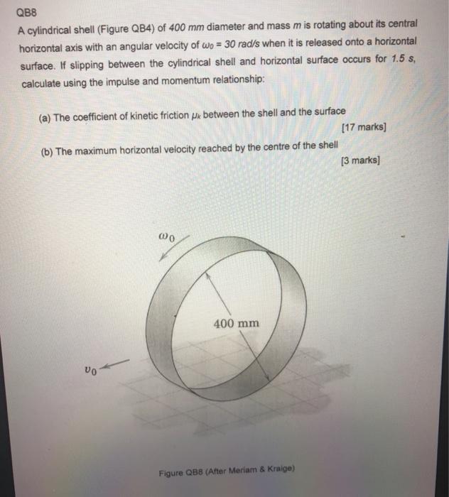 Solved: QB8 A Cylindrical Shell (Figure QB4) Of 400 Mm Dia