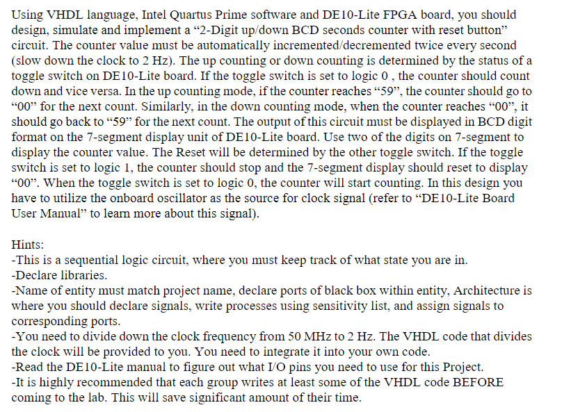 Solved: Using VHDL Language, Intel Quartus Prime Software