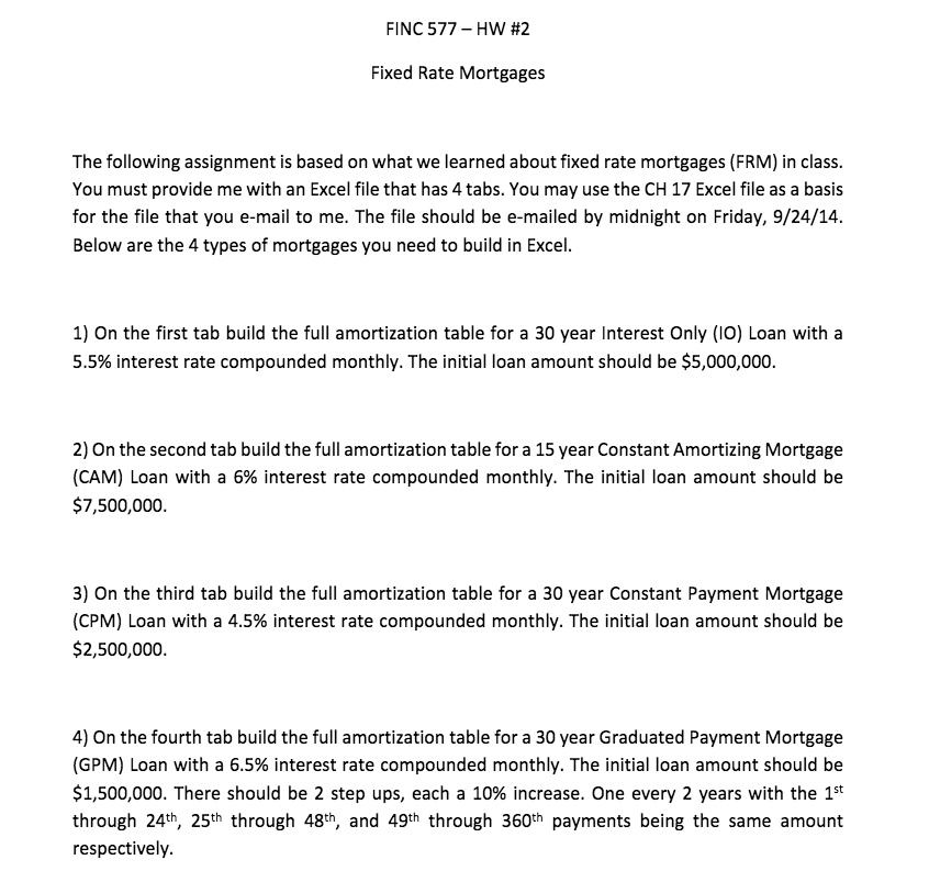 solved finc 577 hw 2 fixed rate mortgages the following