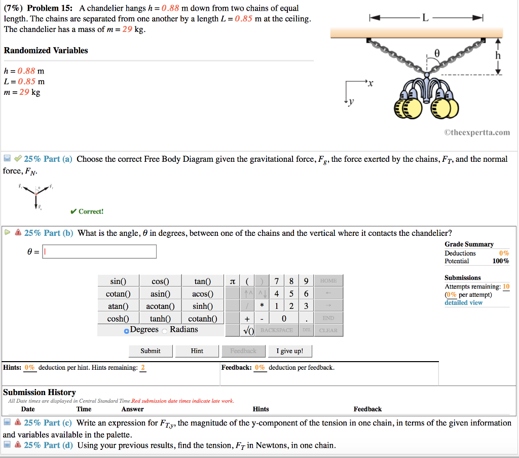 Solved 7 Problem 15 A Chandelier Hangs H 088 M Down Diagram From