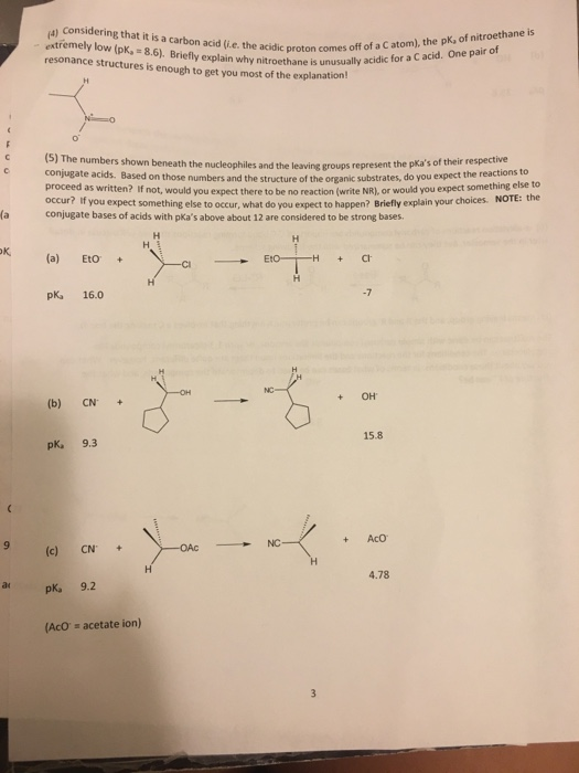 Solved: Considering That It Is A Carbon Acid (i e  The Aci