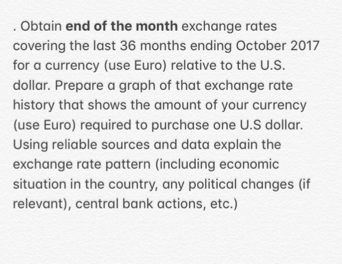 Obtain End Of The Month Exchange Rates Covering Last 36 Months Ending October 2017